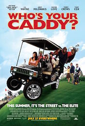 Who's Your Caddy? box office