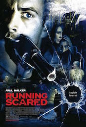 RUNNING SCARED box office paul walker